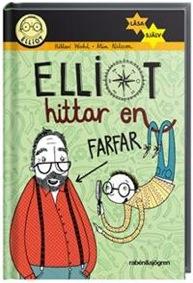 Elliot hittar en farfar av Hillevi Wahl