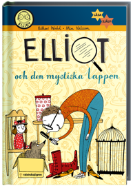 Elliot och den mystiska lappen av Hillevi Wahl