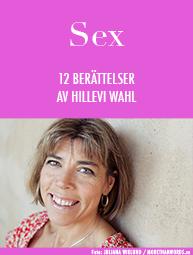 Sex av Hillevi Wahl