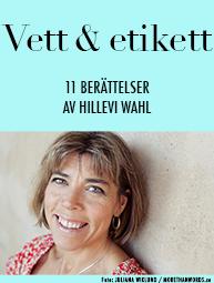 Vett & etikett - Ny bok av Hillevi Wahl - ute nu