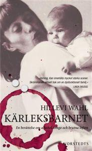 Kärleksbarnet av Hillevi Wahl