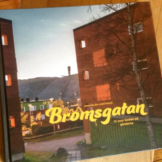 Hurra! I dag kom den. Bromsgatan. Ann-Helén Laestadius berättelse om människorna i en stad som flyttas. Kiruna. Åh! Här ska läsas!