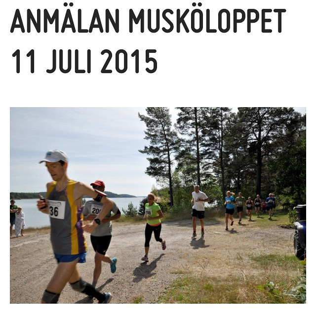 Nästa lopp är - tadah - Musköloppet! Lördag 11 juli. Det går bra att efteranmäla sig. Mer info på muskoloppet.se.