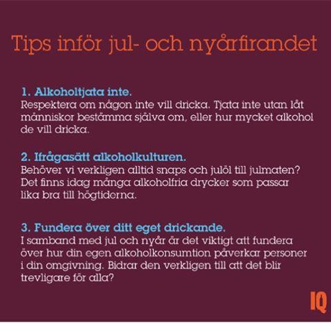Ny undersökning: 7 av 10 svenskar uppger att deras jul- och nyårsfirande skulle bli lika bra eller bättre om de drack mindre alkohol, enligt en Sifo-undersökning som IQ nyligen genomfört. Drygt var tredje uppger även att deras jul- och nyårsfirande påverkats negativt av andras drickande (29 procent av männen och 42 procent av kvinnorna).